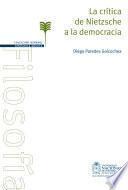 La crítica de Nietzsche a la democracia