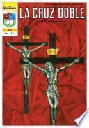 La Cruz Doble