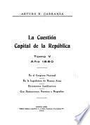 La cuestión capital de la República, 1826 a 1887: 1880