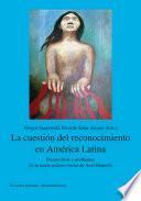 La cuestión del reconocimiento en América Latina