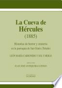 La Cueva de Hércules. Historias de horror y misterio en la parroquia de San Ginés (Toledo)