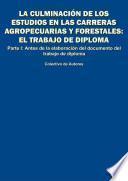 La culminación de los estudios en las carreras agropecuarias y forestales: el trabajo de diploma.