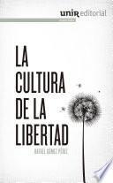 La cultura de la libertad