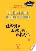 La cultura japonesa reflejada en su lengua
