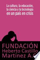 La cultura, la educación, la ciencia y la tecnología en un país en crisis