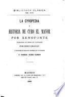 La Cyropedia; ó Historia de Cyro el Mayor
