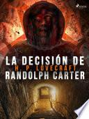 La decisión de Randolph Carter