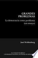 La democracia como problema (un ensayo)
