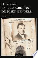 La desaparición de Josef Mengele (Edición Cono Sur)