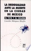 La desigualdad ante la muerte en la Ciudad de México