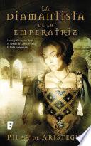 La diamantista de la emperatriz