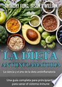 La Dieta Antiinflamatoria – La Ciencia Y El Arte De La Dieta Antiinflamatoria