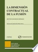 La dimensión contractual de la fusión