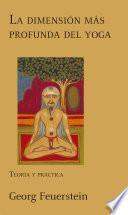 La dimensión más profunda del yoga