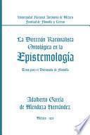 La Direccin Racionalista Ontolgica En la Epistemologa