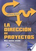 La dirección de proyectos