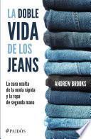 La doble vida de los jeans
