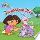 La doctora Dora (Dora la Exploradora)