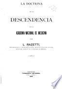 La doctrina de la descendencia en la Academia nacional de medicina