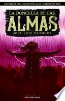 La doncella de las Almas (Crónicas del archipiélago, #2)