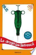 La droga que refresca (Colección Rius)