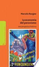 La economía del Peronismo