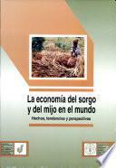 La economía del sorgo y del mijo en el mundo