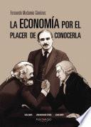 La economía por el placer de conocerla