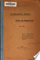 La educación común entre los argeentinos, 1810-1934