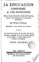 La Educaciòn conforme a los principios de la Religiòn cristiana, 1