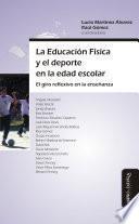 La Educación Física y el deporte en la edad escolar