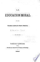 La educacion moral en los Estados Unidos de Norte América