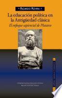 LA EDUCACIÓN POLÍTICA EN LA ANTIGÜEDAD CLÁSICA El enfoque sapiencial de Plutarco
