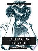 La elección de Kate