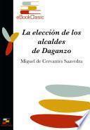La elección de los alcaldes de Daganzo (Anotado)