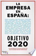 La empresa en España: objetivo 2020
