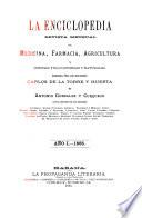 La enciclopedia, revista mensual de medicina farmacia, agricultura y ciencias fiscio-quimicas y naturales