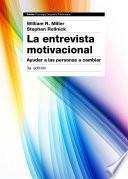 La entrevista motivacional 3a edición