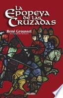 La epopeya de las cruzadas