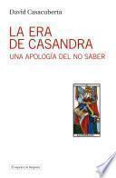 La era de Casandra