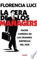 La era de los managers. Hacer carrera en las grandes empresas