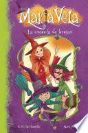 La escuela de brujas (Serie Makia Vela 1)