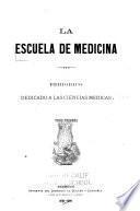 La escuela de medicina
