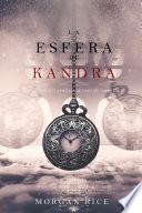 La Esfera de Kandra (Oliver Blue y la escuela de Videntes—Libro dos)