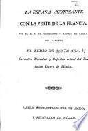 La España agonizante con la peste de la Francis Papeles. recolectados por un amigo