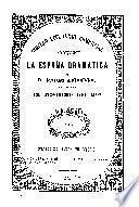 LA ESPANA DRAMATICA