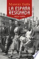 La España resignada. 1952-1960
