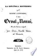 La Española misteriosa y el llustre aventurero, o, Sean Orval y Nonui