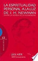 La espiritualidad personal a la luz de J.H. Newman