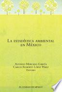 La estadística ambiental en México